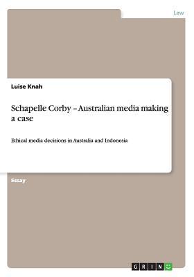 Schapelle Corby - Australian media making a case