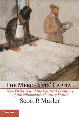 New Orleans, the Merchants' Capital