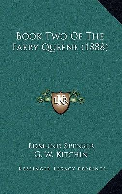Book Two of the Faery Queene (1888)