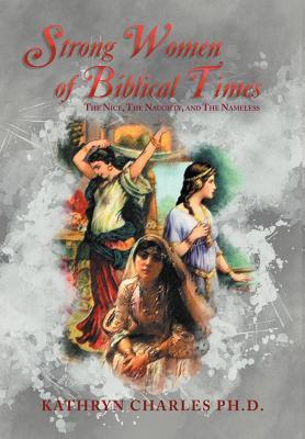 Strong Women of Biblical Times