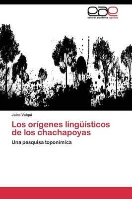 Los orígenes lingüísticos de los chachapoyas