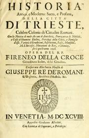 Historia antica, e moderna sacra, e profana della città di Trieste
