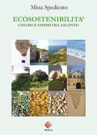 Ecosostenibilità. Colori e sapori del Salento