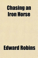 Chasing an Iron Horse
