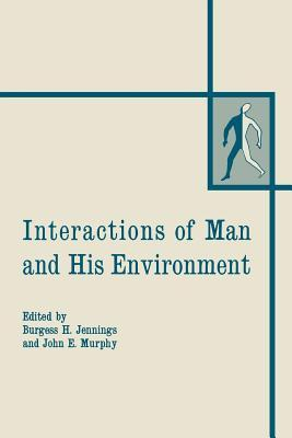 Interactions of Man and His Environment