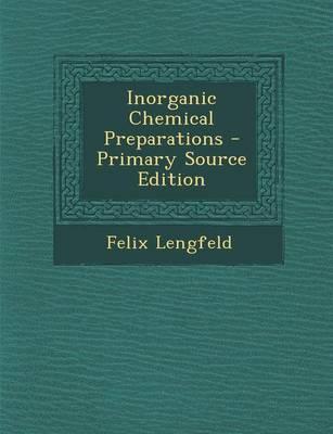 Inorganic Chemical Preparations