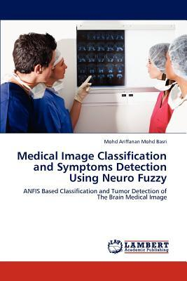 Medical Image Classification and Symptoms Detection Using Neuro Fuzzy