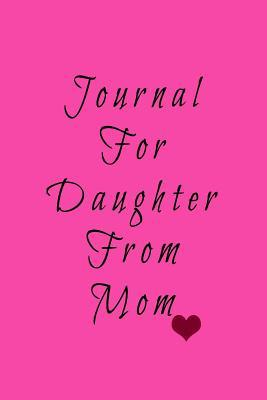 Journal for Daughter from Mom