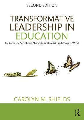 Transformative Leadership in Education