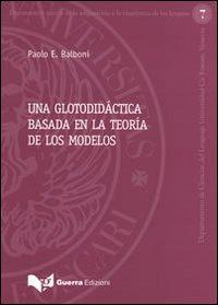 Una glotodidáctica basada en la teoría de los modelos