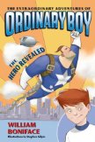The Extraordinary Adventures of Ordinary Boy
