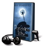 Dandelion Wine [With Earbuds]