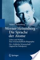 Werner Heisenberg- Die Sprache der Atome