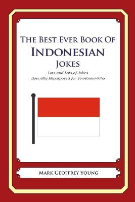 The Best Ever Book of Indonesian Jokes