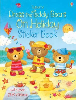 Dress the Teddy Bears on Holiday Sticker Book (Dress the Teddy Bears Sticker)