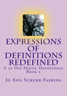 Expressions of Definitions Redefined