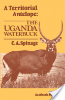 A Territorial Antelope: The Uganda Waterbuck