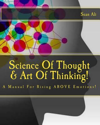 Science Of Thought & Art Of Thinking!