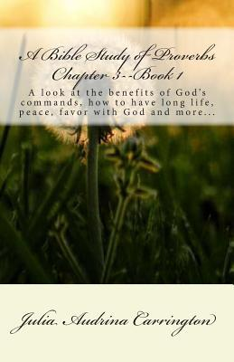 A Bible Study of Proverbs Chapter 3--Book 1