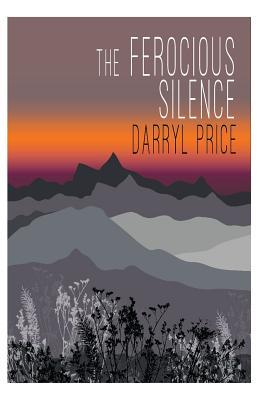 The Ferocious Silence