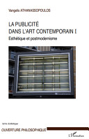 La publicité dans l'art contemporain, Tome 1