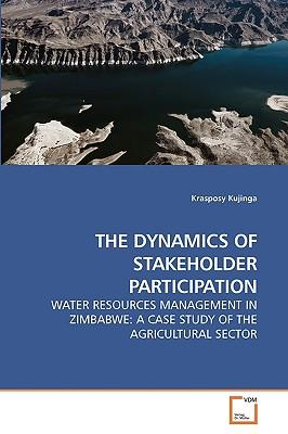 THE DYNAMICS OF STAKEHOLDER PARTICIPATION