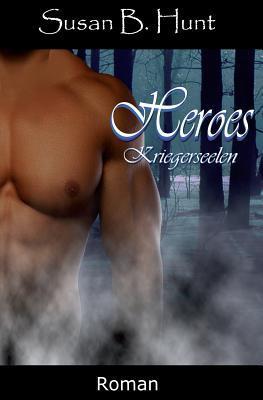 HEROES 02 Kriegerseelen
