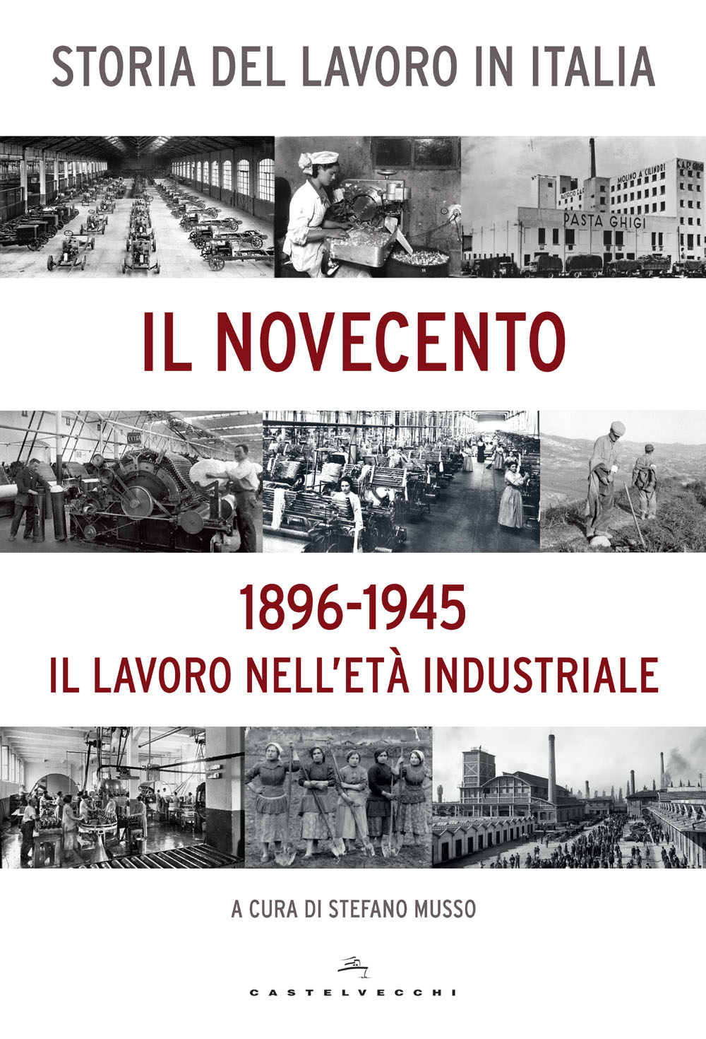 Storia del lavoro in Italia - Vol. 1