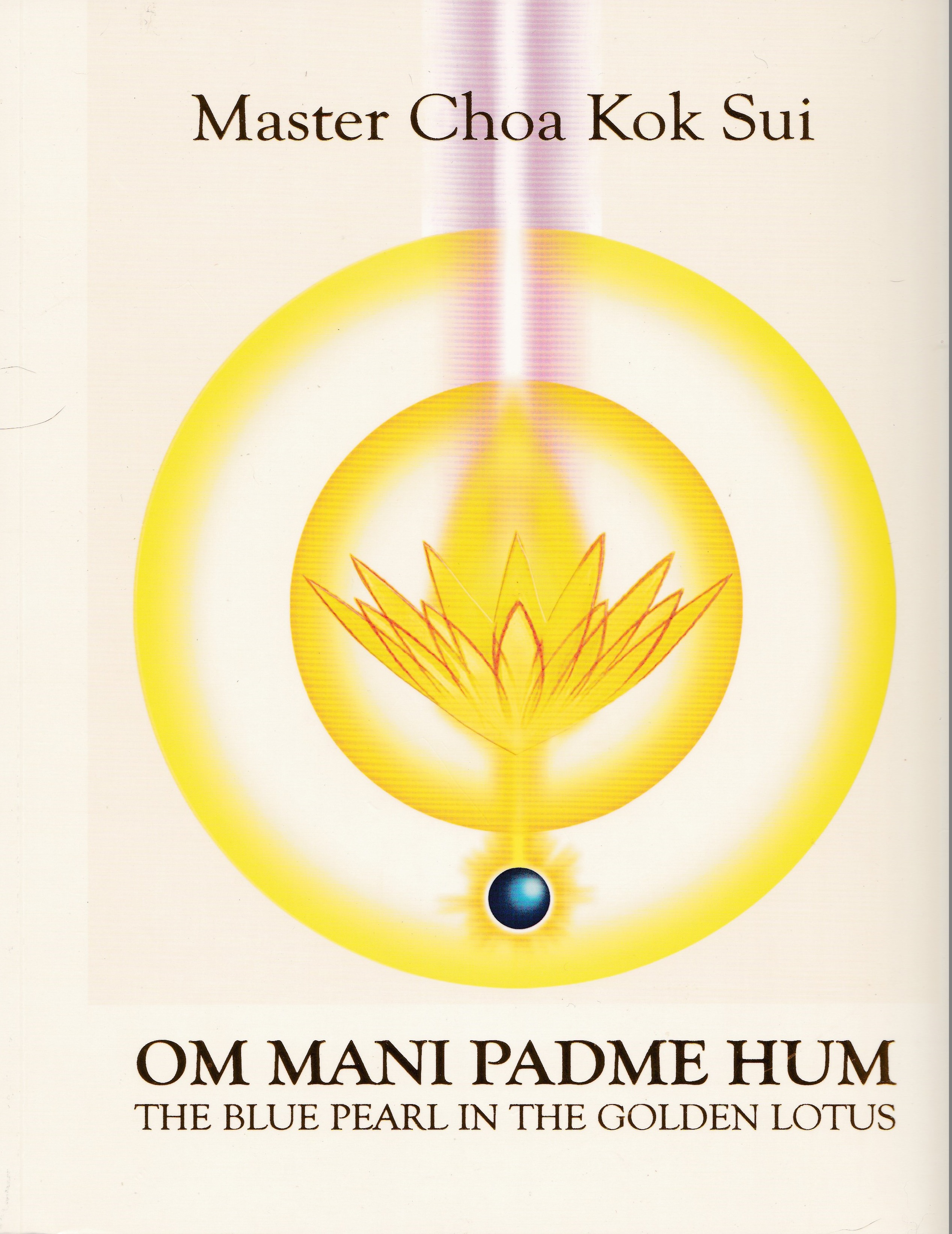 Om mani padme hum. The Blue Pearl in the Golden Lotus