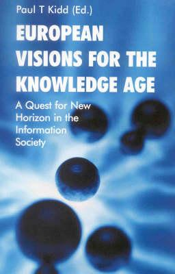 European Visions for the Knowledge Age