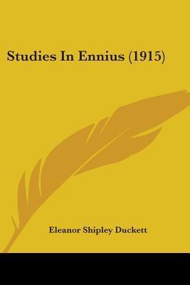 Studies in Ennius (1915)