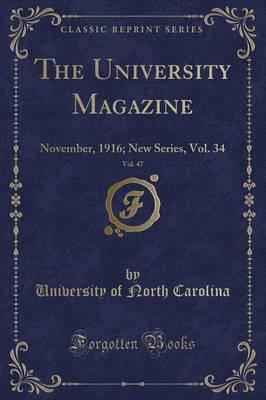 The University Magazine, Vol. 47