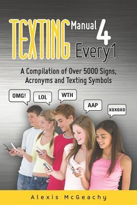Texting Manual 4 Every1