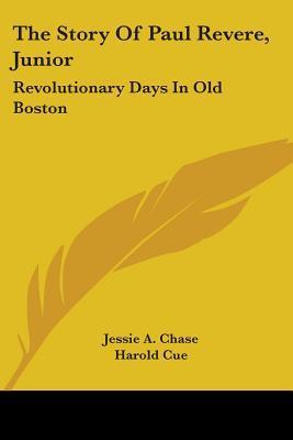 The Story of Paul Revere, Junior
