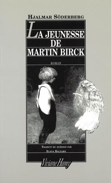 La jeunesse de Martin Birck