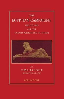 EGYPTIAN CAMPAIGNS 1882-1885 &