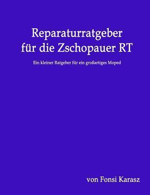 Reparaturratgeber Für Die Zschopauer RT