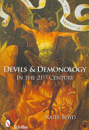 Devils and Demonology: In the 21st Century