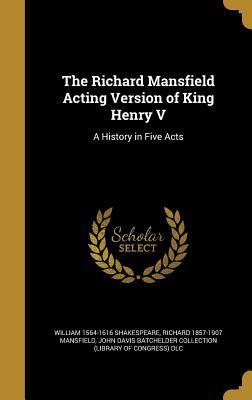 RICHARD MANSFIELD ACTING VERSI