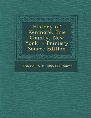 History of Kenmore. Erie County, New York