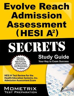 Evolve Reach Admission Assessment Hesi A2 Secrets