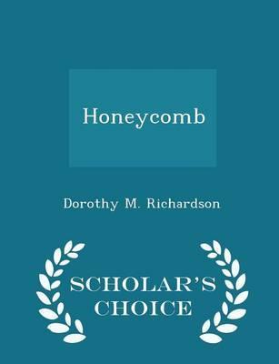 Honeycomb - Scholar's Choice Edition