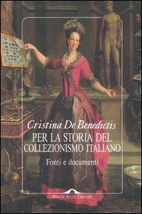 Per la storia del collezionismo italiano