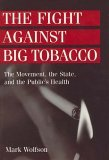 The Fight Against Big Tobacco