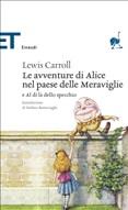 Le avventure di Alice nel paese delle meraviglie e Al di là dello specchio
