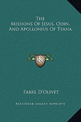 The Missions of Jesus, Odin, and Apollonius of Tyana