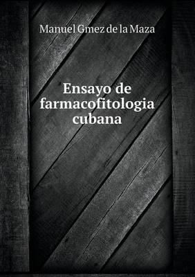 Ensayo de Farmacofitologia Cubana