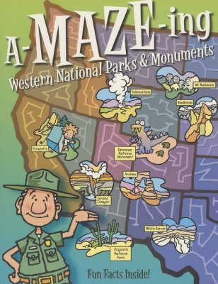 A-Maze-Ing Western National Parks and Monuments