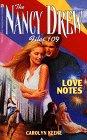 LOVE NOTES (NANCY DREW FILES 109)