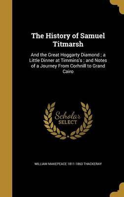 HIST OF SAMUEL TITMARSH
